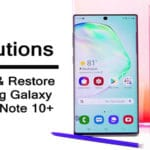 Backup And Restore: Samsung Galaxy Note 10 or Note 10 Plus