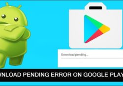 How Do I Fix Download Pending On Google Play Store?
