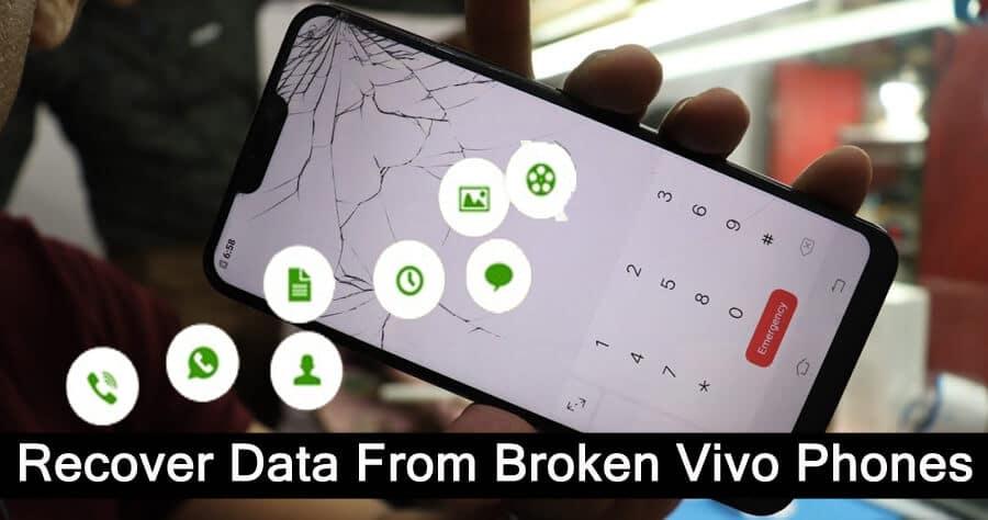 Retrieve Data From Broken Vivo Phones
