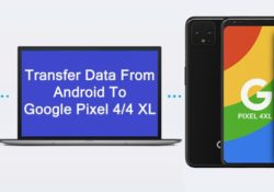 Copy Data From Android To Google Pixel 4 Or Pixel 4 XL