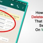 [Android] How To Read Deleted WhatsApp Messages Someone Sent You