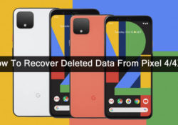 How To Recover Lost Data From Pixel 4 or Pixel 4 XL