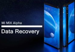 Best Methods To Recover Deleted Data From Mi Mix Alpha