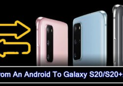Switch Data From An Android To Samsung Galaxy S20 S20 Plus, S20 Ultra, Z Flip
