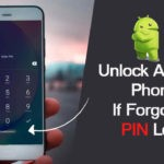 How Do I Unlock My Android Phone If I Forgot My PIN?