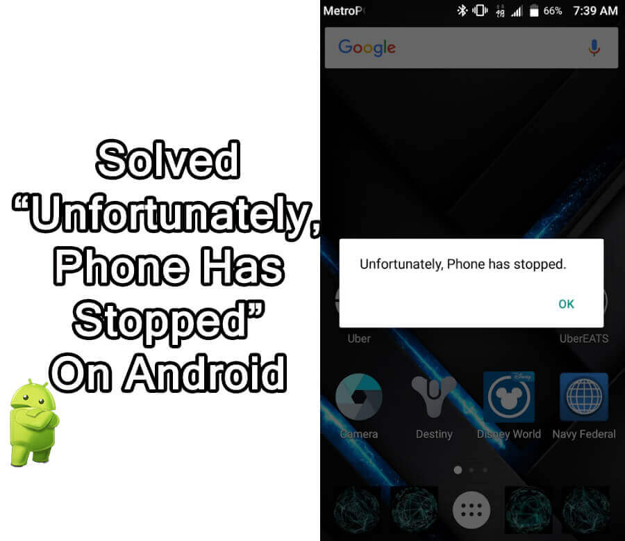 How To Fix Unfortunately Phone Has Stopped On Android