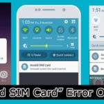 "12 Methods To Fix ""Invalid SIM Card"" Error on Android"