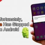"Solved: ""Unfortunately, Camera Has Stopped"" On Android"