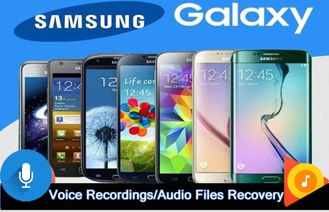 Recover Deleted Voice Recordings Or Audio Files From Samsung Phone