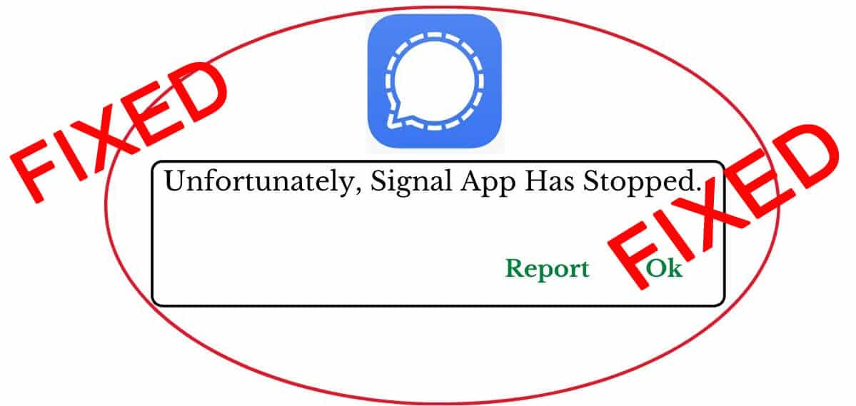 How To Fix Unfortunately Signal Has Stopped On Android