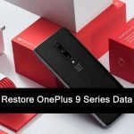 OnePlus 9/9 Pro/9R: Backup And Restore