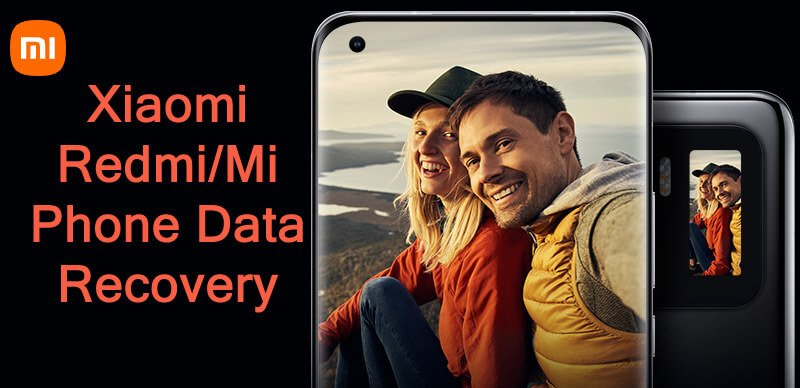 Xiaomi Redmi or Mi Phone Deleted Data Recovery