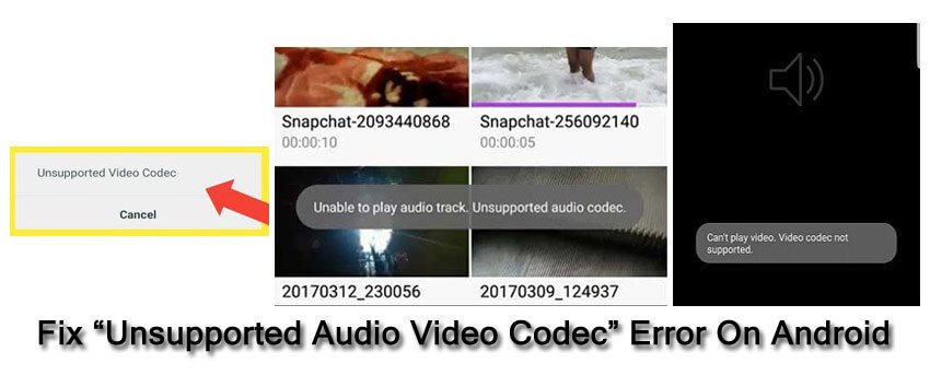 """Fixed """"Unsupported Audio Video Codec"""" Error On Android"""