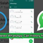 Learn To Recover Deleted Call History From WhatsApp On Android