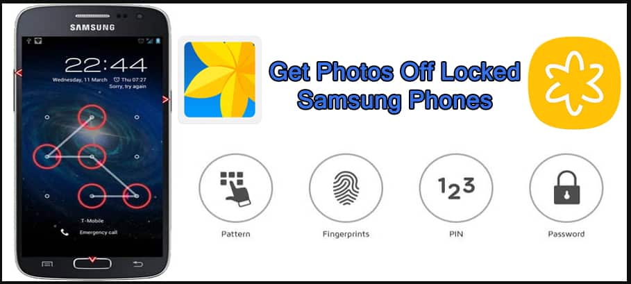 How To Get Photos Off Locked Samsung Phones