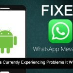 [Fixed] WhatsApp Sync Is Currently Experiencing Problems It Will Be Back Shortly